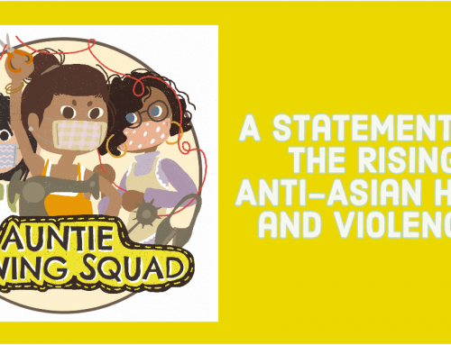 A Statement on the Rising Anti-Asian Hate and Violence